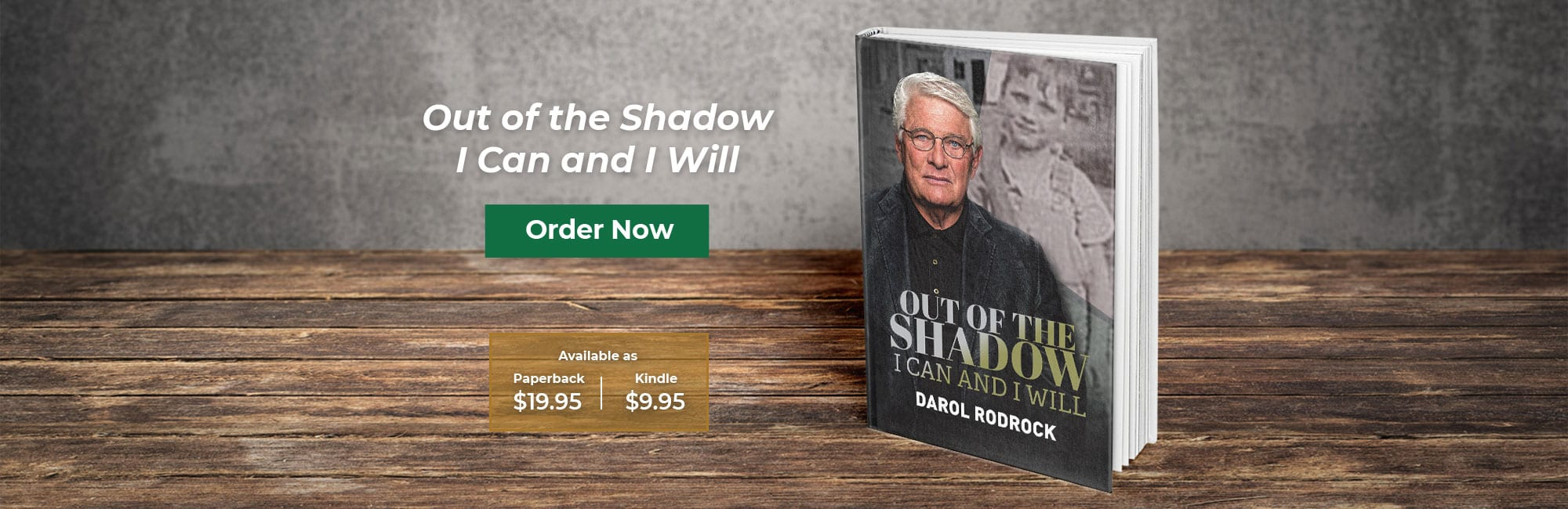 Darol Rodrock Book Out Of The Shadows